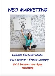 NEO Marketing vol.5 D'autres stratégies Marketing